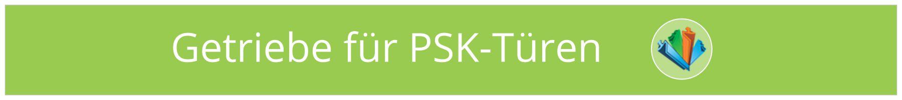 PSK-Türen Getriebe