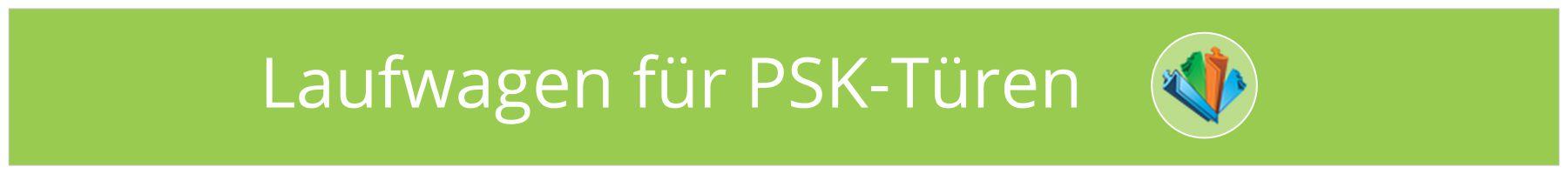 PSK-Türen Laufwagen