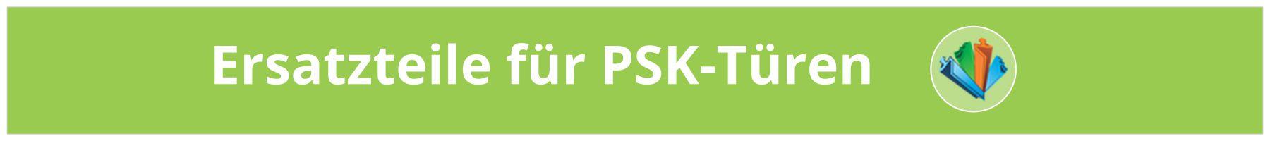 Ersatzteile für PSK-Türen